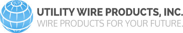 Utility Wire Products, Inc. - Wire Products for Your Future